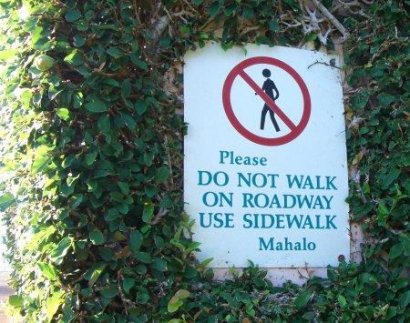 do not walk on roadway