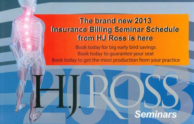 2013 HJ Ross Advanced Chiropractic Insurance Seminars