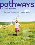 Pathways Magazine for Family Wellness